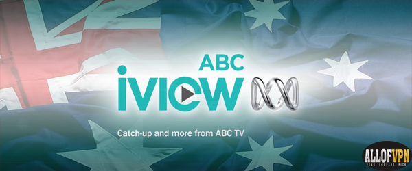ABC iview Outside Australia Watch ABC iView Outside Australia   Anywhere Worldwide