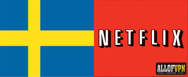 Netflix in Sweden US Netflix in Sweden and Great Things Keep Coming Your Way!