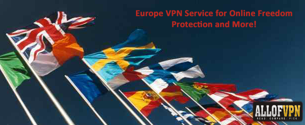 Europe VPN Service for Online Freedom Protection and More Europe VPN Service for Online Freedom, Protection and More!