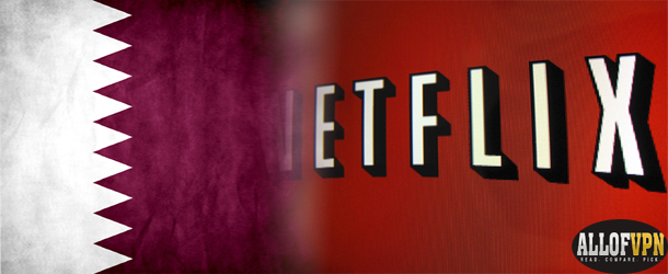 Netflix in Qatar Learn How to Watch Netflix in Qatar without Fail