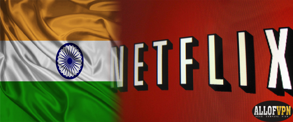 Netflix in India1 How to Watch Netflix in India   Why Miss Out on All the Fun?