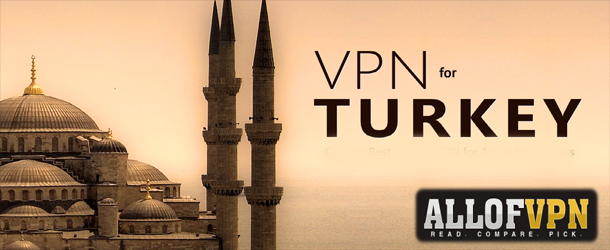 Netflix in Turkey Best VPN for Turkey   Stay Safe without Letting Your Freedom Go