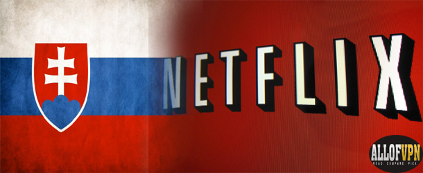 Netflix in Slovakia How to Unblock Netflix in Slovakia   Wonderful Information for You