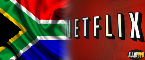Netflix in South Africa Learn How to Watch Netflix in South Africa