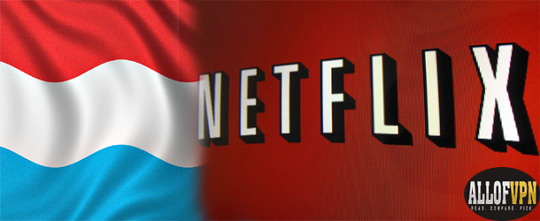 Netflix in Luxemburg Discover How You Can Watch Netflix in Luxembourg
