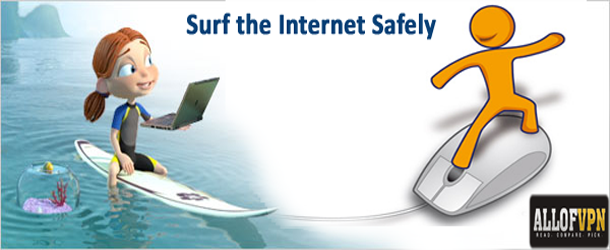 Surf the Internet Safely Guide to Surf the Internet Safely and in Private