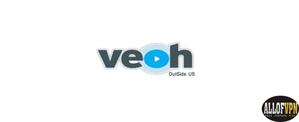 Veoh Outside US Watch Veoh Outside US without Any Issue, Worldwide