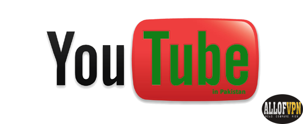 Youtube in Pakistan Learn to Watch YouTube in Pakistan, Actually Anywhere Its Blocked