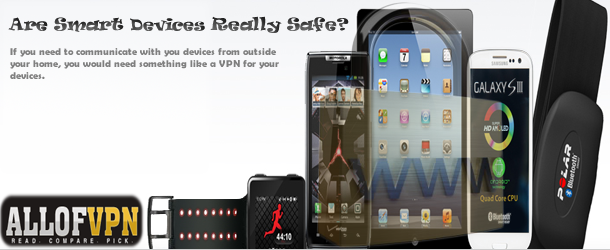 heroSmartDevices Are Smart Devices Really Safe?