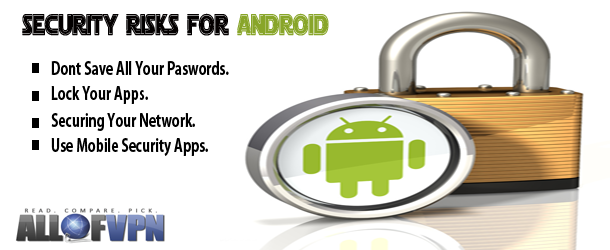 Security Risks for Android Android Security Risks