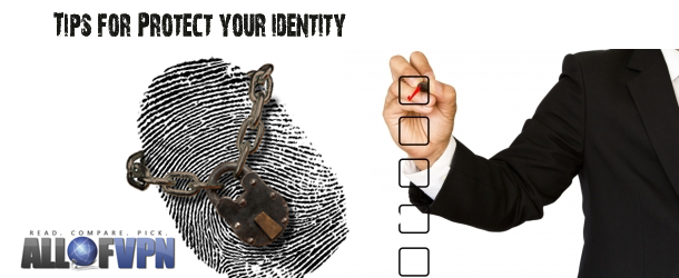 Tips for Protect you Identity2 Tips For Identity Protection!