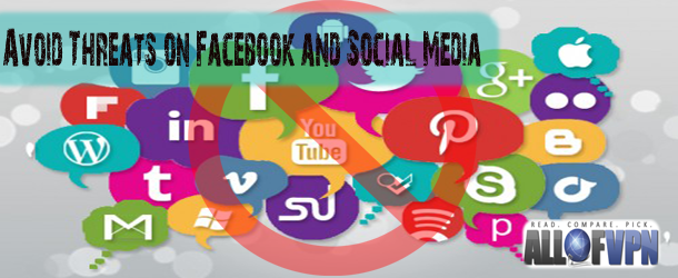 Avoid Threats on Facebook How to Avoid Threats on Facebook and Social Media   Guide for Survival
