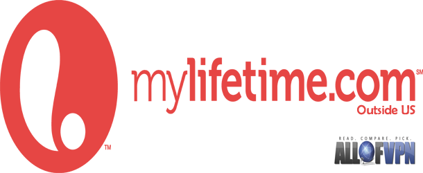 Mylifetime.com outside US How to Watch Mylifetime.com outside US   Helping Out a Billion!