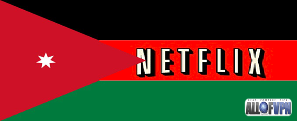 Netflix in Jordan Guidelines on How to Watch Netflix in Jordan
