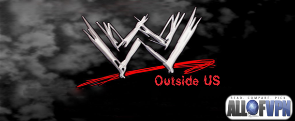 WWE outside US How to Watch WWE Network outside US   Wrestle Mania Is Back!