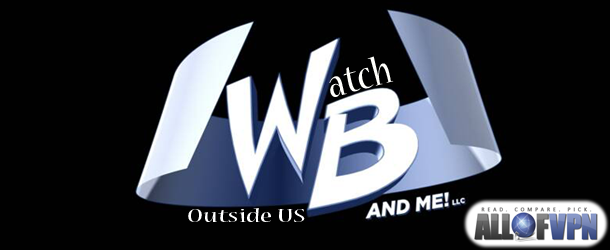 Watch WB outside US How to Watch WB outside US   Vampire Diaries and So Much More Available Globally!